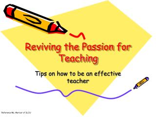 Reviving the Passion for Teaching