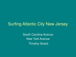 Surfing Atlantic City New Jersey