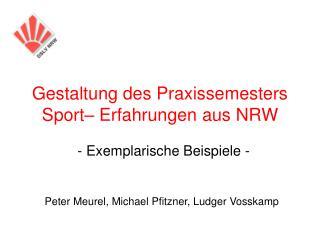 Gestaltung des Praxissemesters Sport– Erfahrungen aus NRW