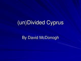UnDivided Cyprus