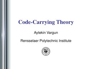 Code-Carrying Theory