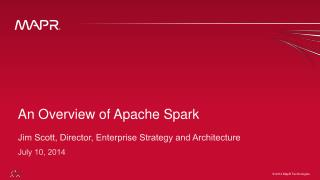 An Overview of Apache Spark