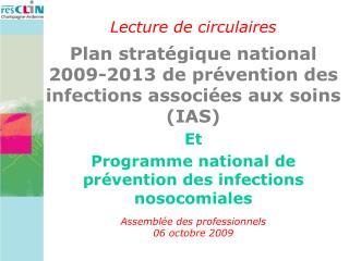 Et Programme national de prévention des infections nosocomiales Assemblée des professionnels