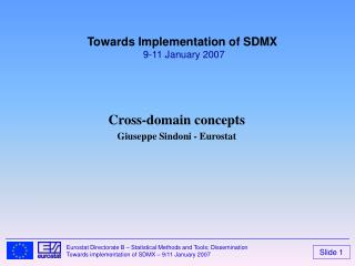 Cross-domain concepts Giuseppe Sindoni - Eurostat