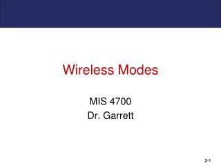 Wireless Modes