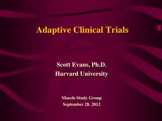 Adaptive Clinical Trials