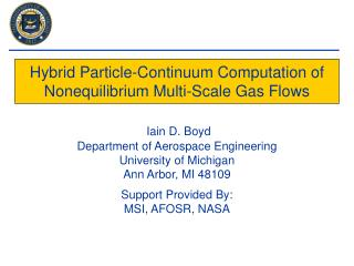 Hybrid Particle-Continuum Computation of Nonequilibrium Multi-Scale Gas Flows