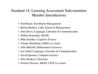 Standard 14: Learning Assessment Subcommittee Member Introductions