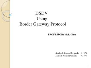 DSDV  		  Using     Border Gateway Protocol