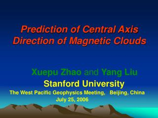 Prediction of Central Axis Direction of Magnetic Clouds