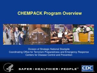 CHEMPACK Program Overview