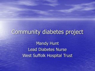 Community diabetes project