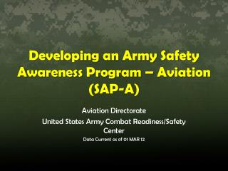 Developing an Army Safety Awareness Program � Aviation (SAP-A)