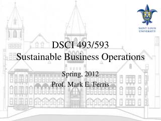 DSCI 493/593 Sustainable Business Operations