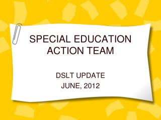 SPECIAL EDUCATION ACTION TEAM
