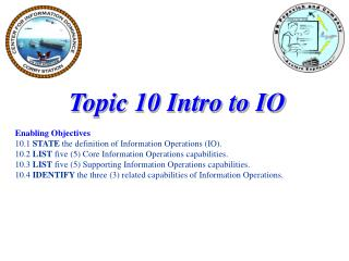 Topic 10 Intro to IO Enabling Objectives