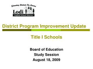 District Program Improvement Update