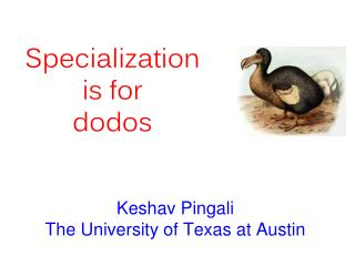 Keshav Pingali The University of Texas at Austin