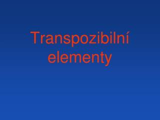 Transpozibiln� elementy