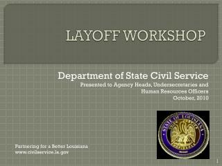 LAYOFF WORKSHOP
