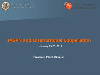 IASPN and International Cooperation