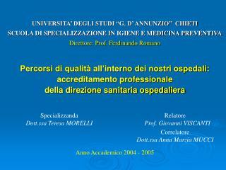 Specializzanda Dott.ssa Teresa MORELLI