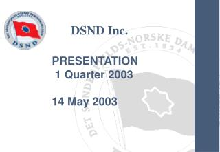 PRESENTATION  1 Quarter 2003  14 May 2003