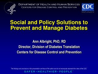 Social and Policy Solutions to Prevent and Manage Diabetes