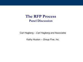 The RFP Process Panel Discussion