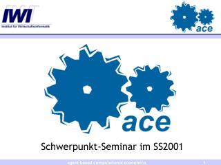 Schwerpunkt-Seminar im SS2001