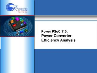 Power PSoC 110:  Power Converter Efficiency Analysis