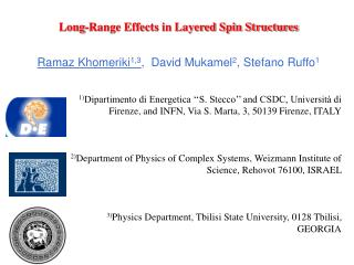 Long-Range Effects in Layered Spin Structures