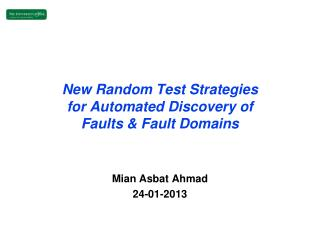 New Random Test Strategies for Automated  Discovery of Faults & Fault Domains
