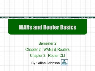 WANs and Router Basics