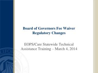 Board of Governors Fee Waiver  Regulatory Changes
