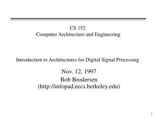 Nov. 12, 1997 Bob Brodersen (infopad.eecs.berkeley)