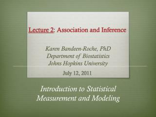 Lecture 2 : Association and Inference