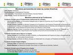 Miembros permanentes de todas las Juntas Directivas