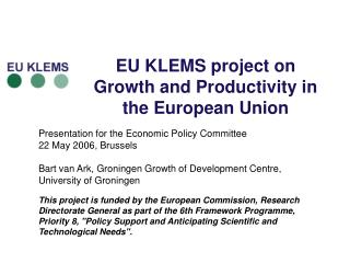 EU KLEMS project on Growth and Productivity in the European Union