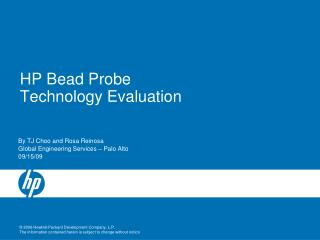 HP Bead Probe Technology Evaluation