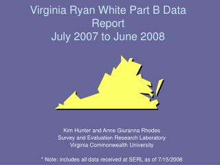 Virginia Ryan White Part B Data Report July 2007 to June 2008