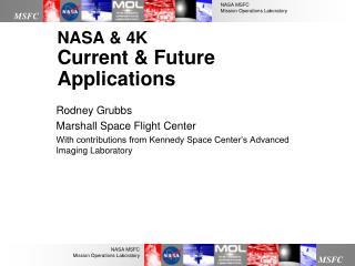 NASA & 4K Current & Future Applications