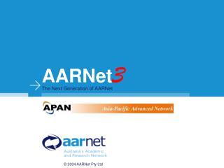 AARNet 3 The Next Generation of AARNet