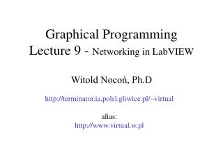 Graphical Programming Lecture 9 -  Networking in LabVIEW