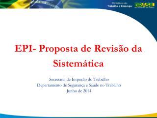 EPI- Proposta de Revisão da Sistemática