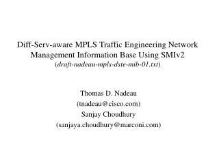 Thomas D. Nadeau (tnadeau@cisco) Sanjay Choudhury (sanjaya.choudhury@marconi)