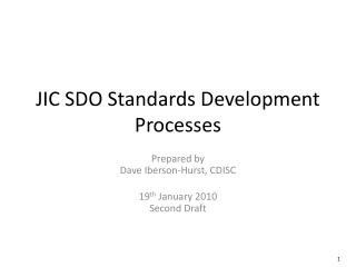 JIC SDO Standards Development Processes