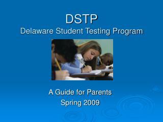 DSTP Delaware Student Testing Program