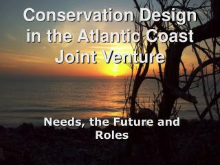 Conservation Design in the Atlantic Coast Joint Venture