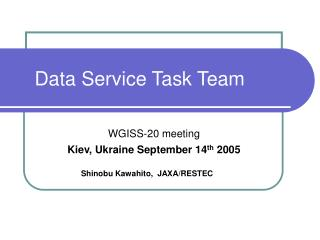 Data Service Task Team